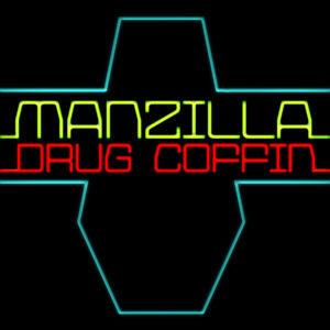 Manzilla - Drug Coffin